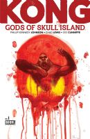 Kong: Gods of Skull Island #1 - One-Shot